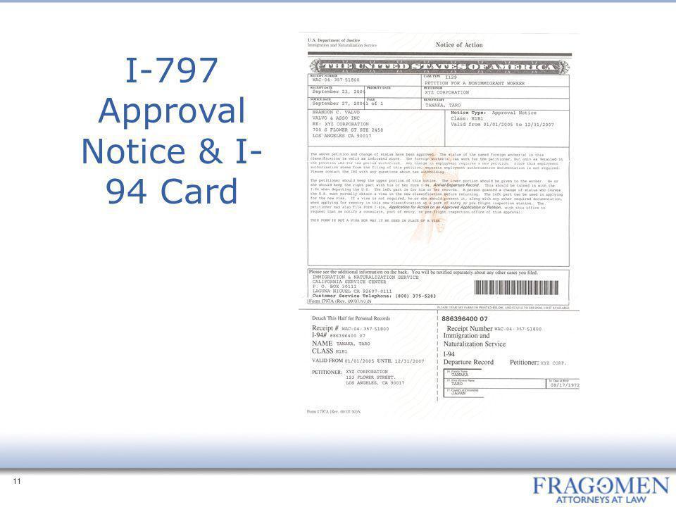 I-797 Approval Notice & I-94 Card