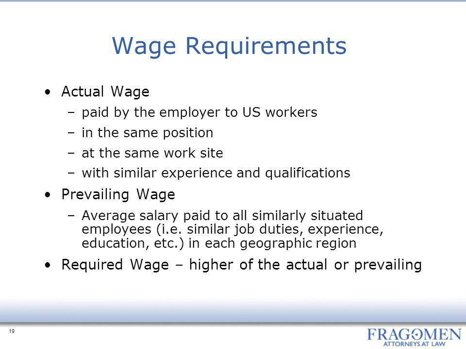Wage Requirements Actual Wage Prevailing Wage