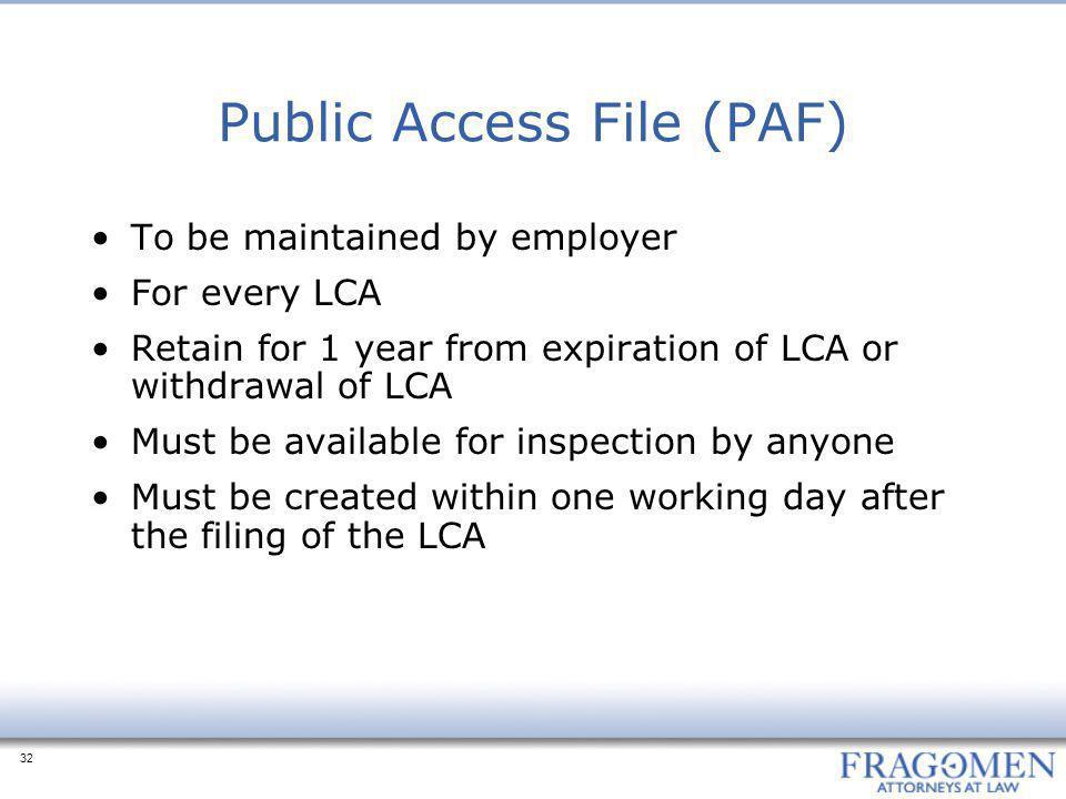 Public Access File (PAF)