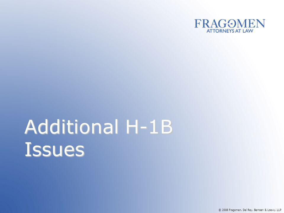 Additional H-1B Issues