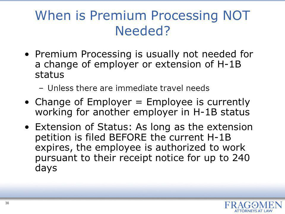 When is Premium Processing NOT Needed