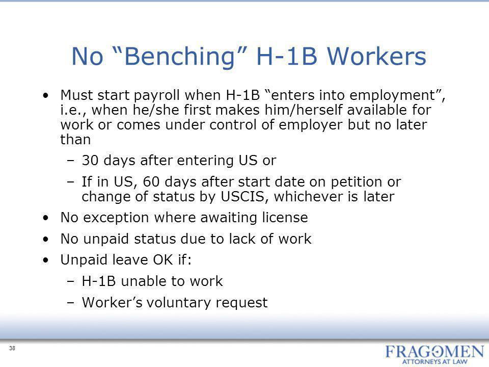 No Benching H-1B Workers