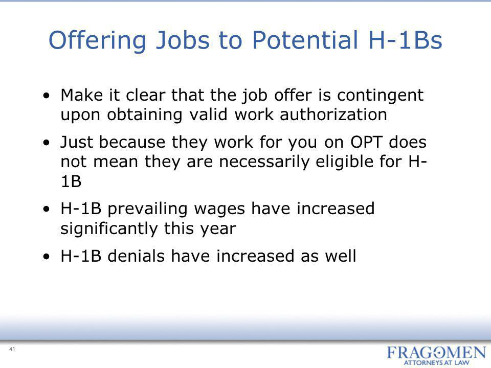 Offering Jobs to Potential H-1Bs