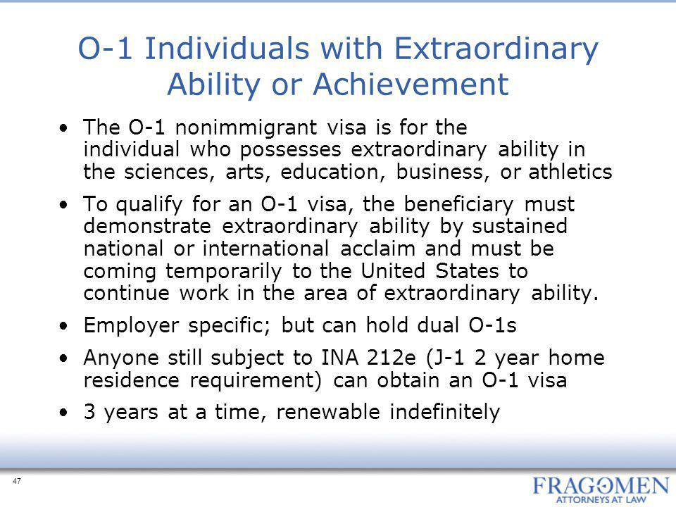 O-1 Individuals with Extraordinary Ability or Achievement