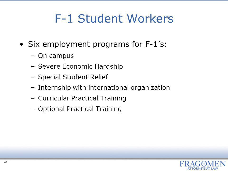 F-1 Student Workers Six employment programs for F-1's: On campus