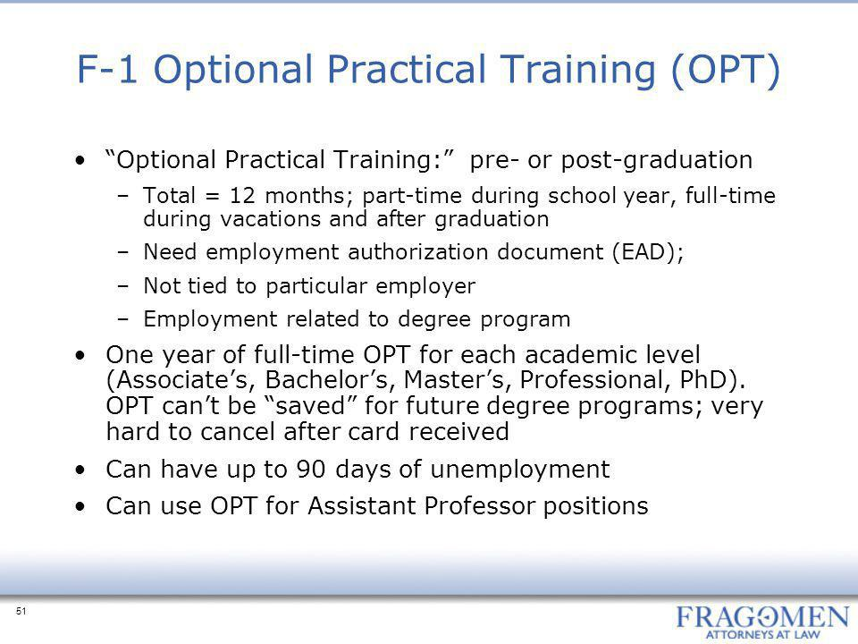F-1 Optional Practical Training (OPT)