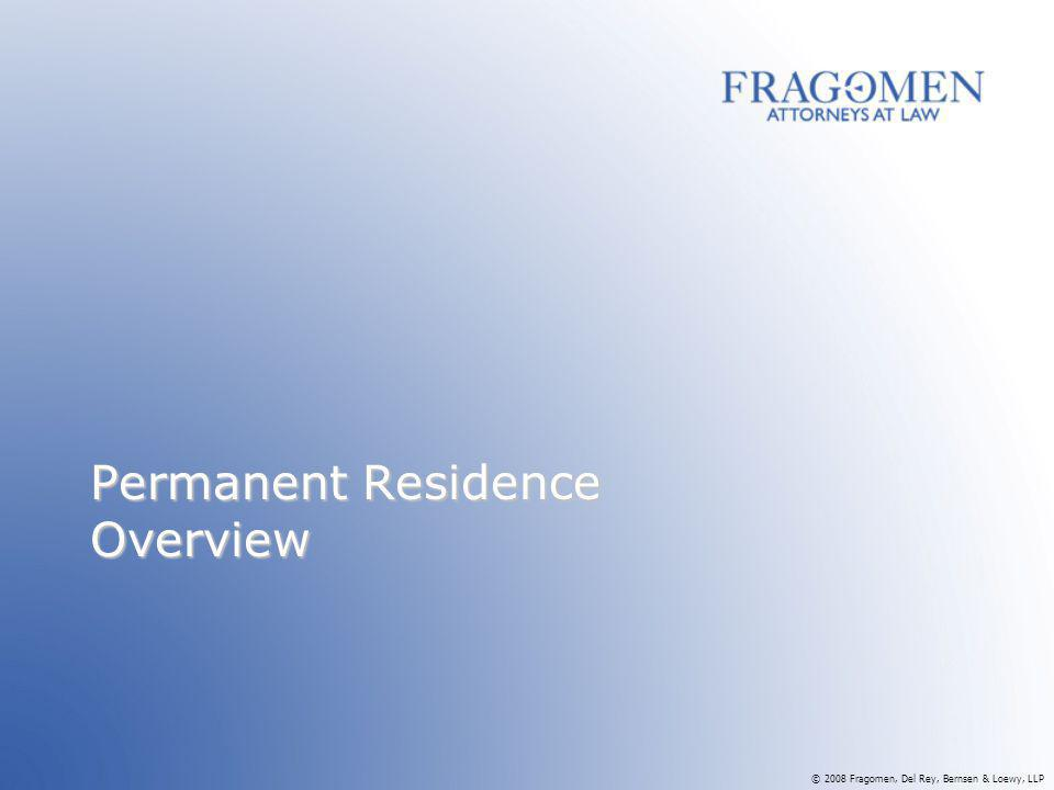 Permanent Residence Overview