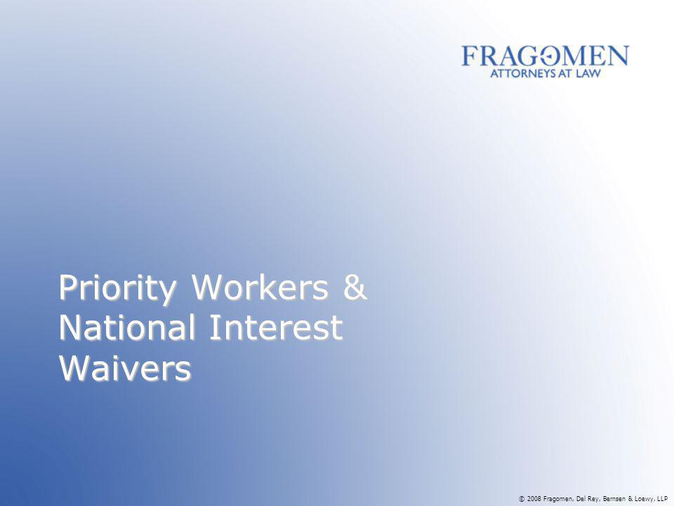Priority Workers & National Interest Waivers
