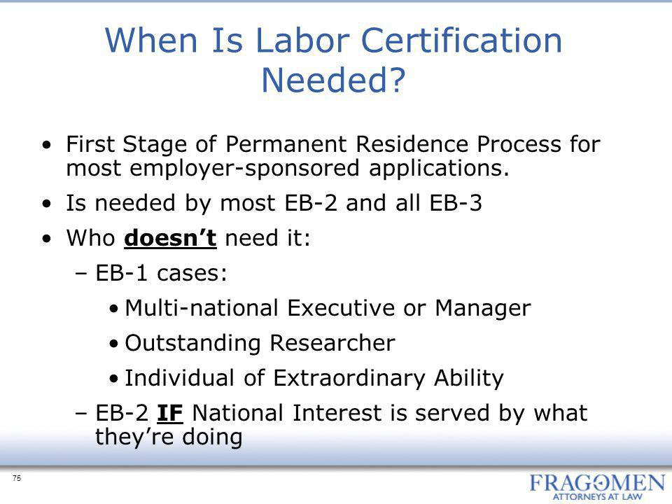 When Is Labor Certification Needed
