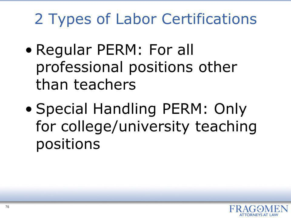2 Types of Labor Certifications