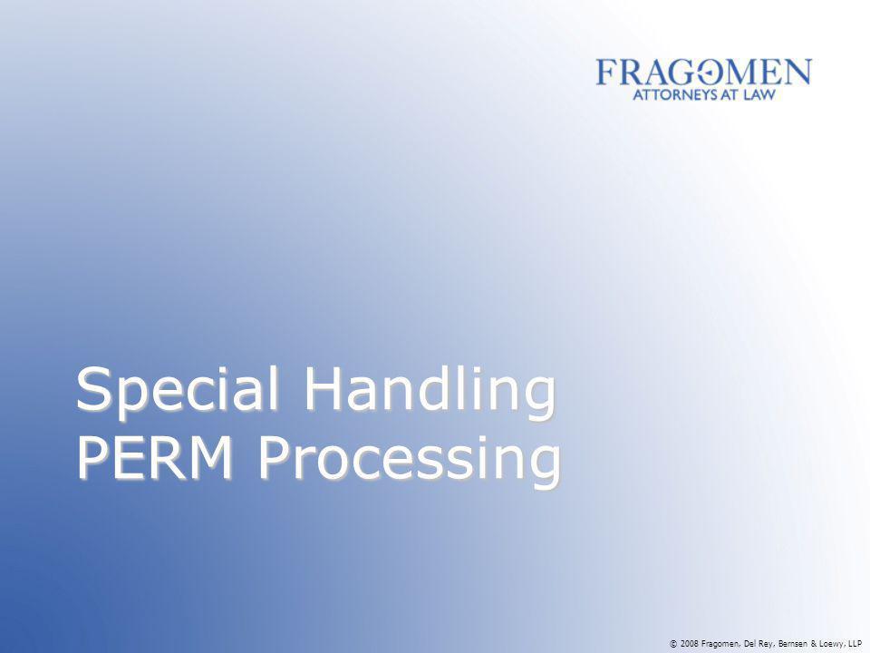 Special Handling PERM Processing