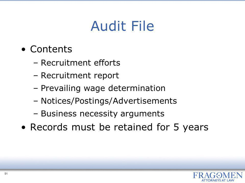 Audit File Contents Records must be retained for 5 years