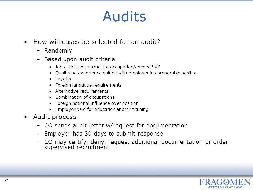 Audits How will cases be selected for an audit Audit process Randomly