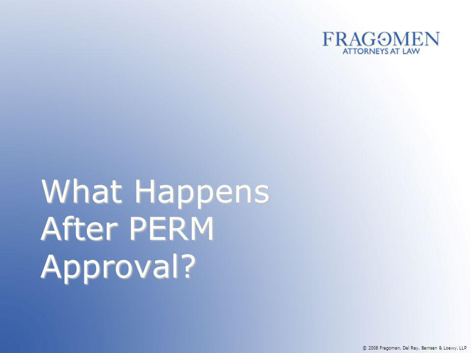 What Happens After PERM Approval