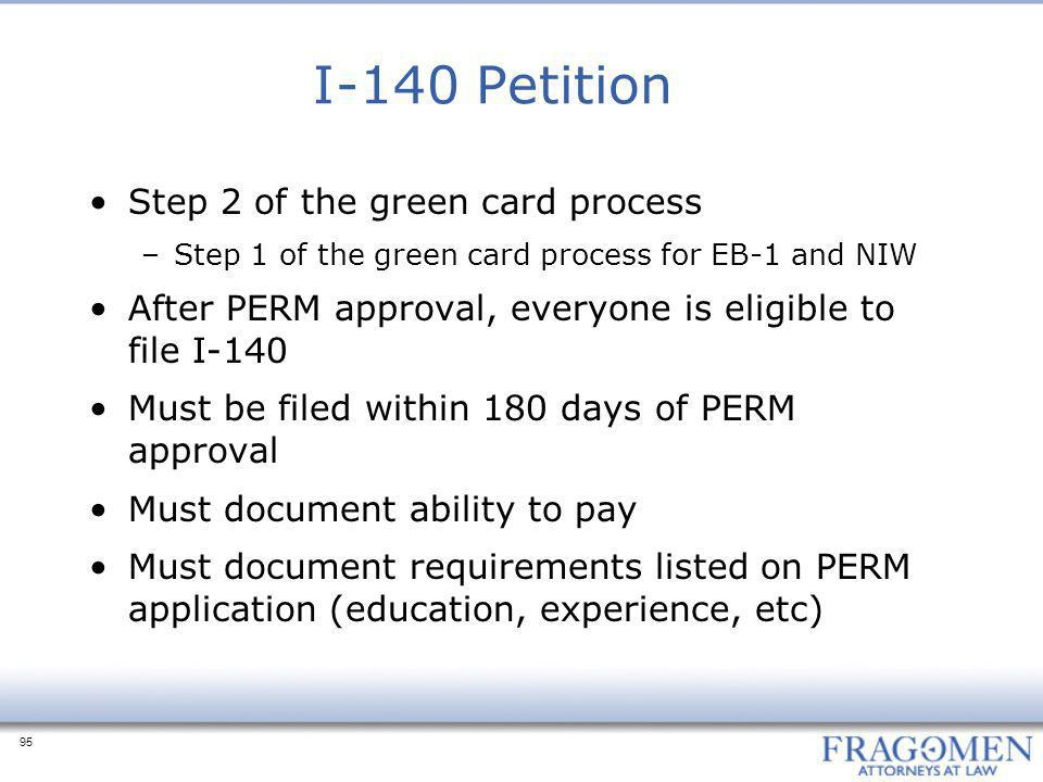 I-140 Petition Step 2 of the green card process