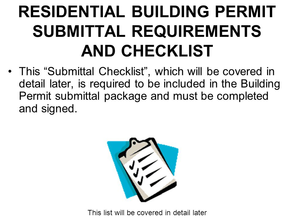 RESIDENTIAL BUILDING PERMIT SUBMITTAL REQUIREMENTS AND CHECKLIST