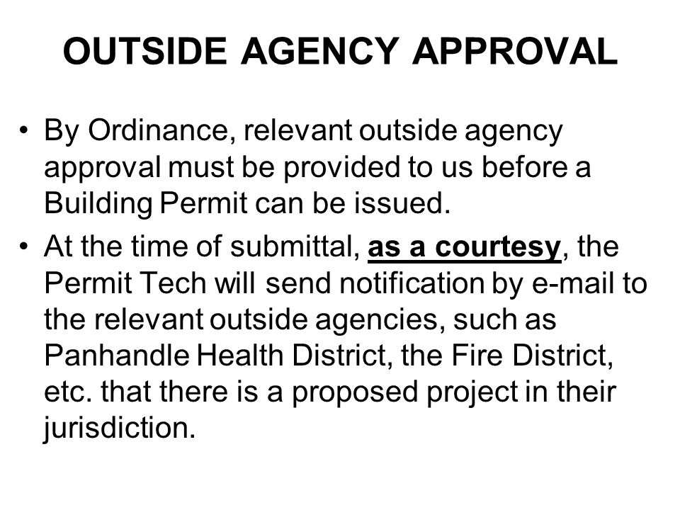 OUTSIDE AGENCY APPROVAL