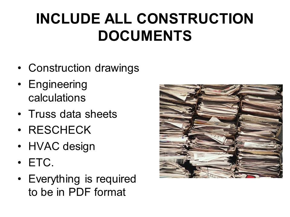 INCLUDE ALL CONSTRUCTION DOCUMENTS