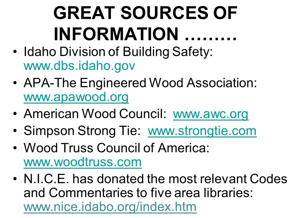 GREAT SOURCES OF INFORMATION ………