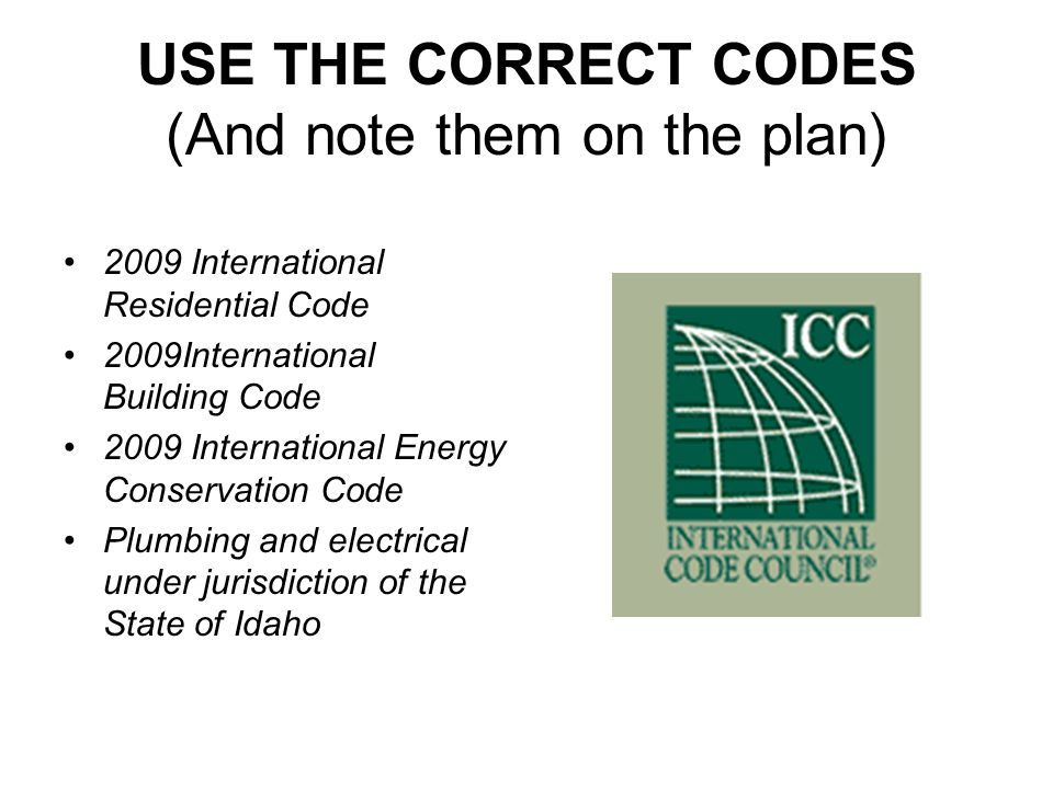 USE THE CORRECT CODES (And note them on the plan)
