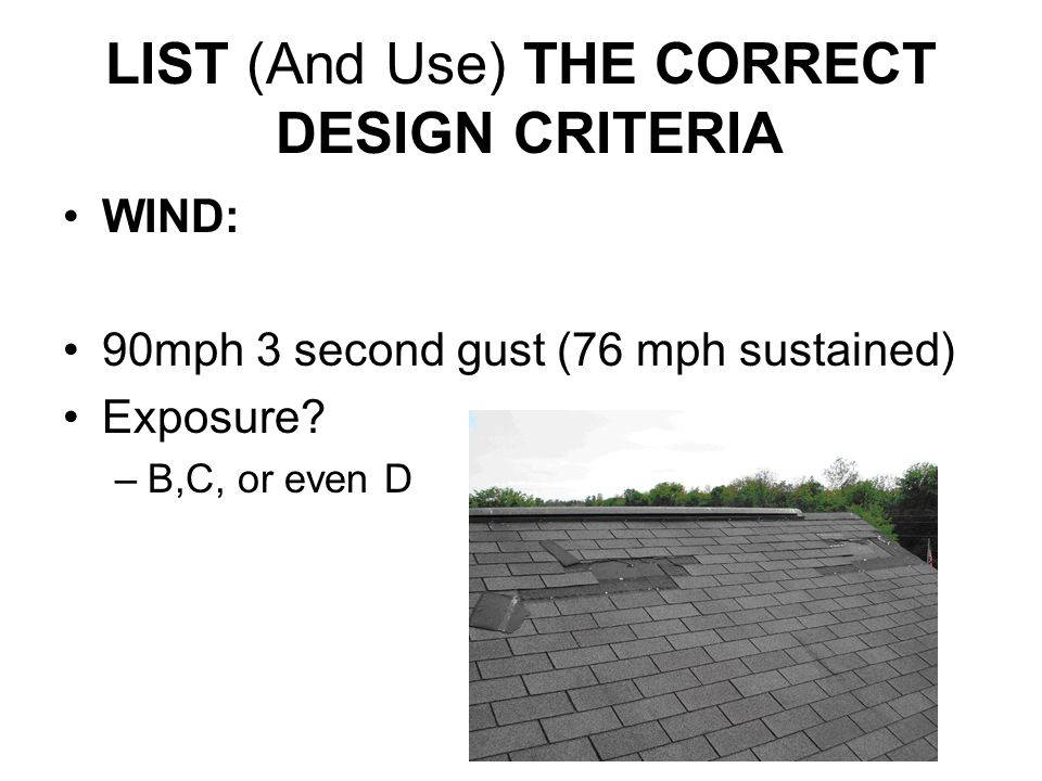 LIST (And Use) THE CORRECT DESIGN CRITERIA