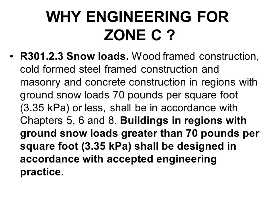 WHY ENGINEERING FOR ZONE C