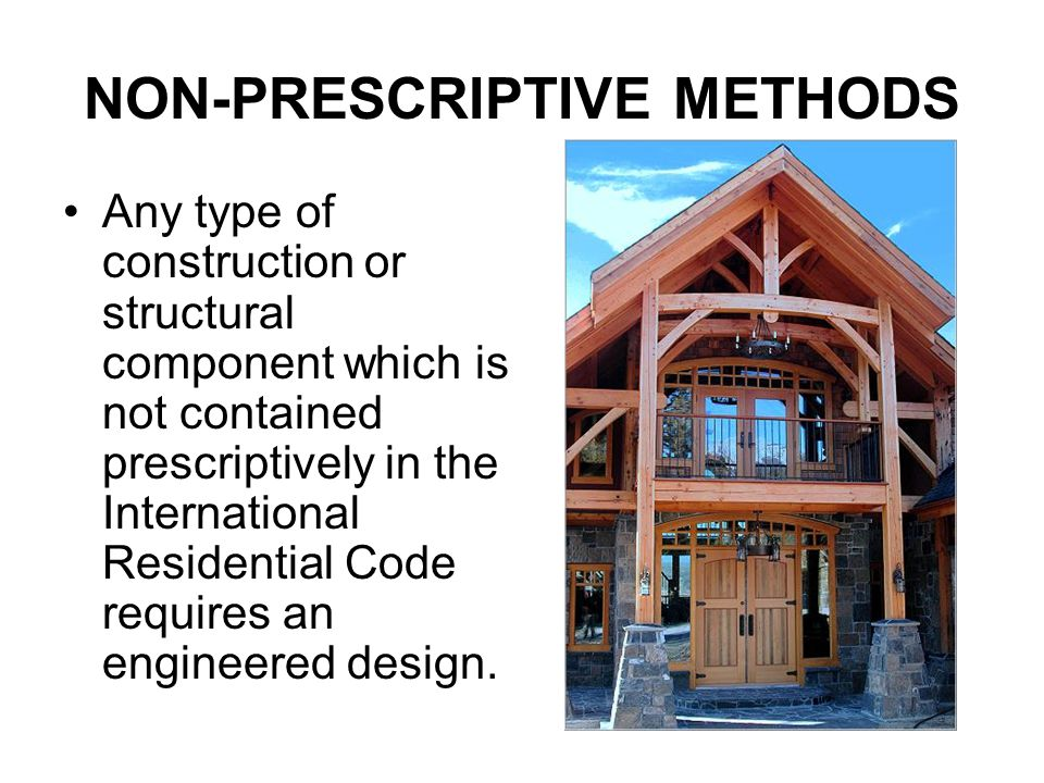 NON-PRESCRIPTIVE METHODS