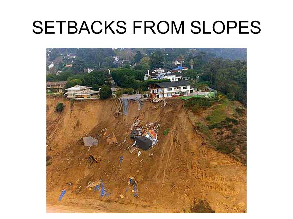 SETBACKS FROM SLOPES