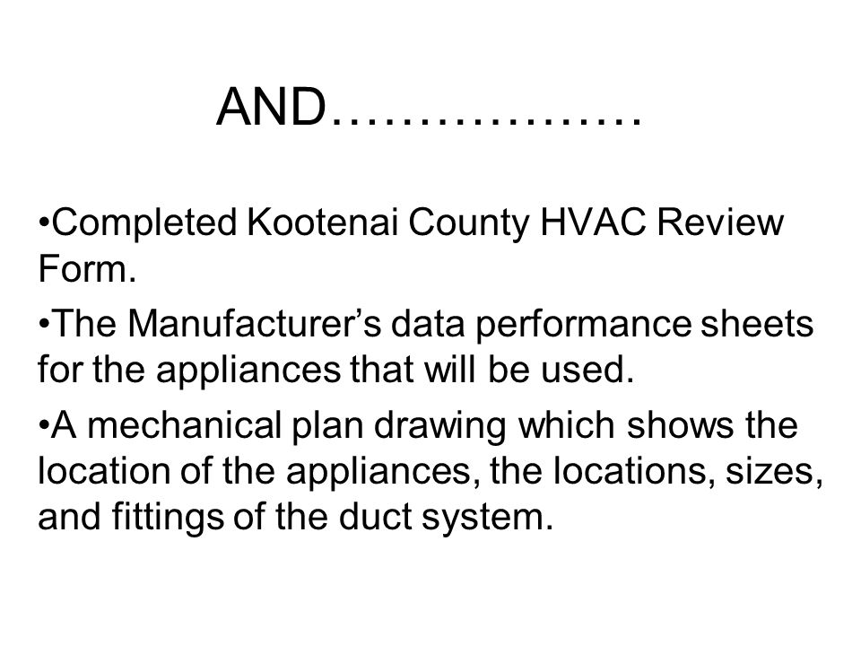 AND……………… Completed Kootenai County HVAC Review Form.