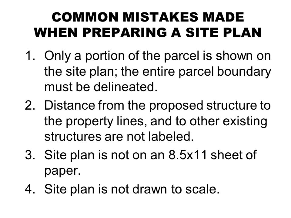 COMMON MISTAKES MADE WHEN PREPARING A SITE PLAN