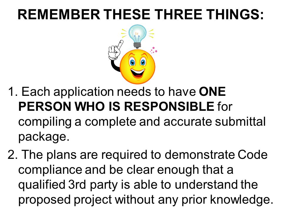 REMEMBER THESE THREE THINGS: