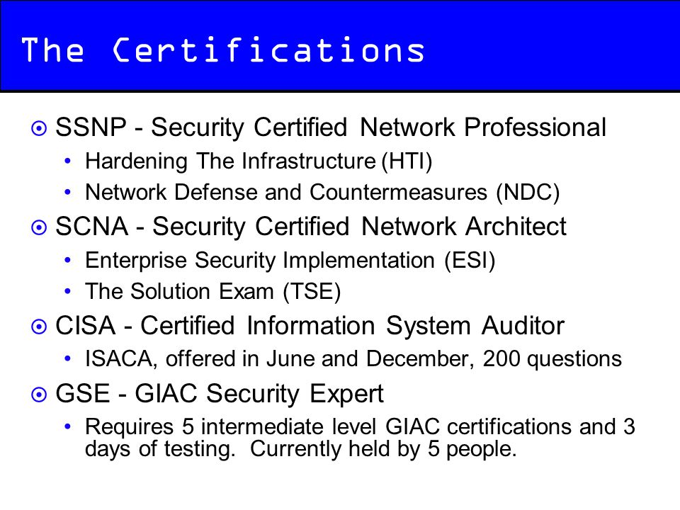 The Certifications SSNP - Security Certified Network Professional