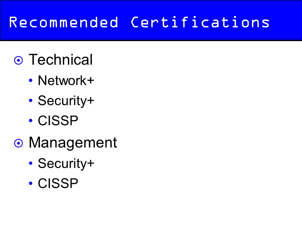 Recommended Certifications