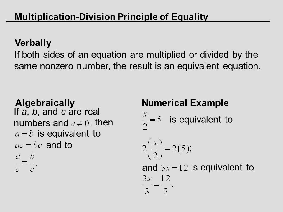 Multiplication-Division Principle of Equality