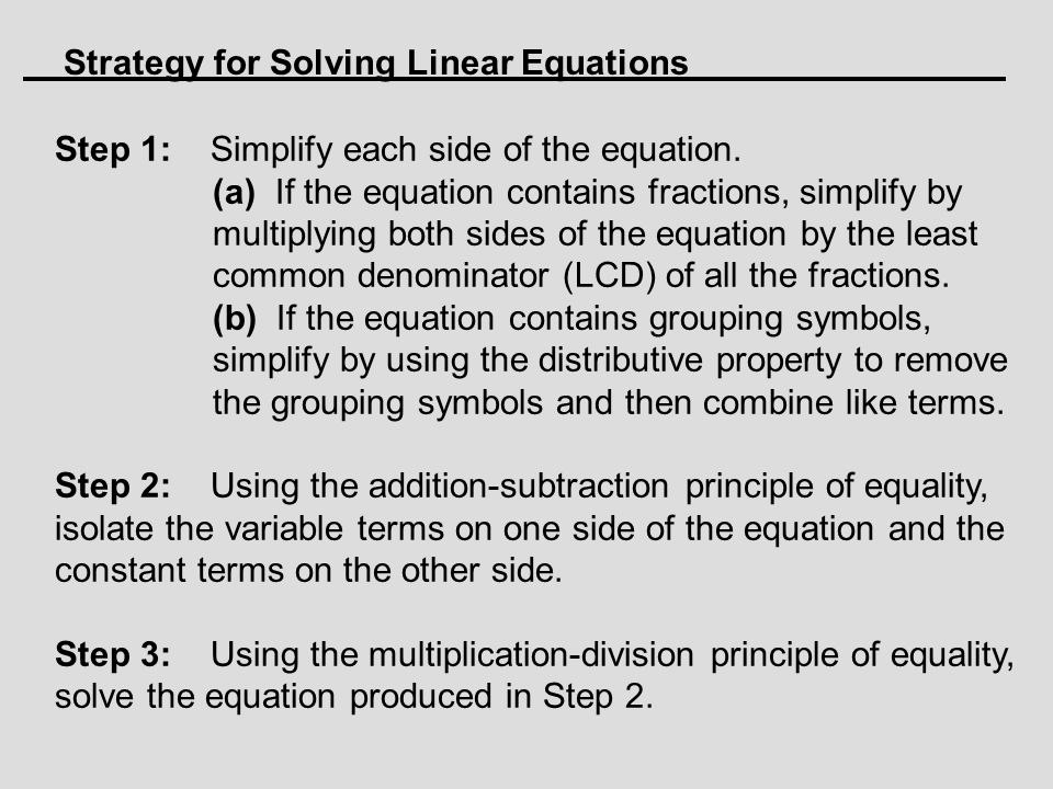 Strategy for Solving Linear Equations