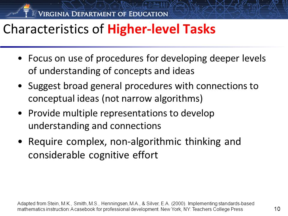Characteristics of Higher-level Tasks