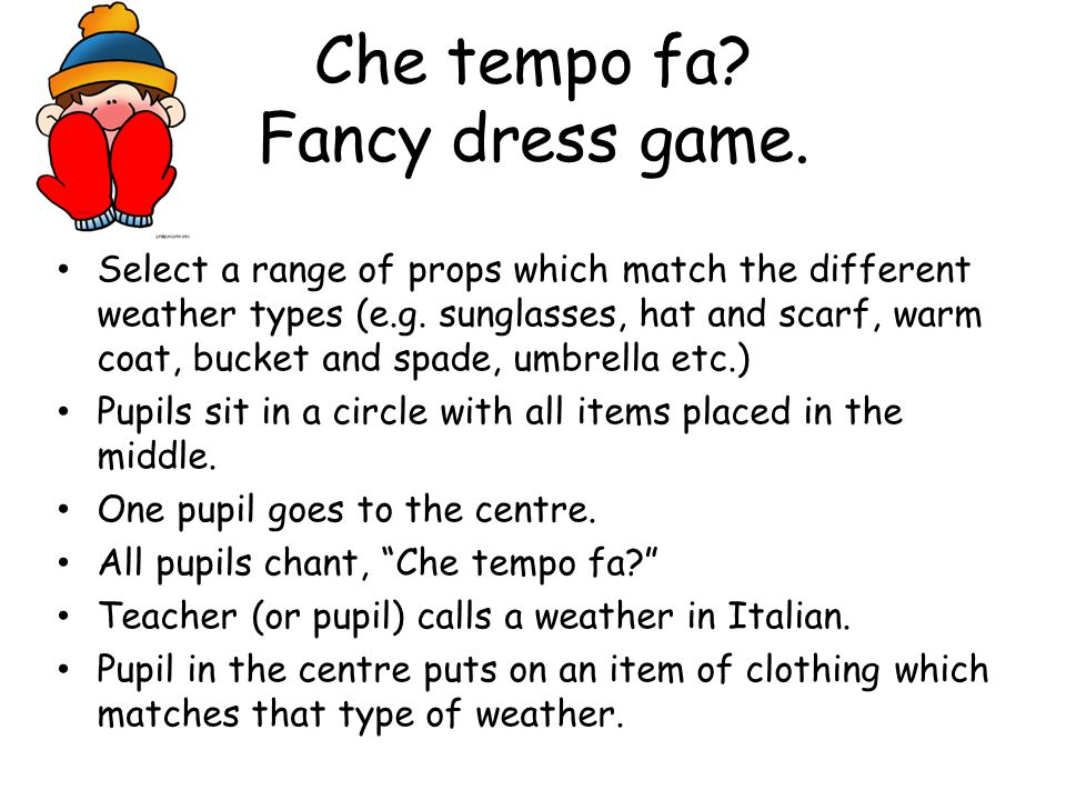 Che tempo fa Fancy dress game.