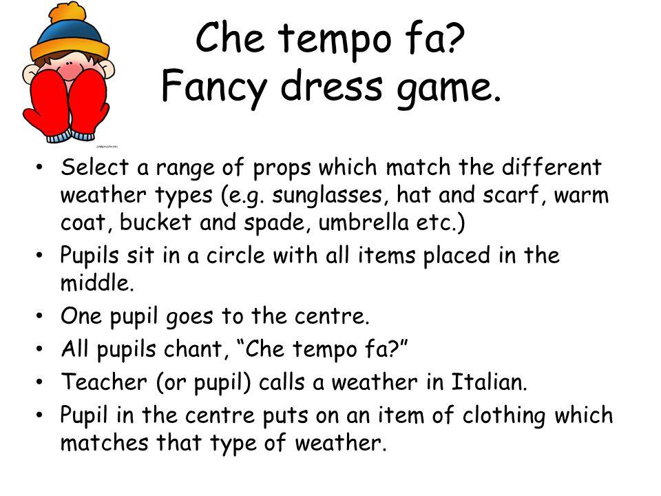 Che tempo fa Fancy dress game.