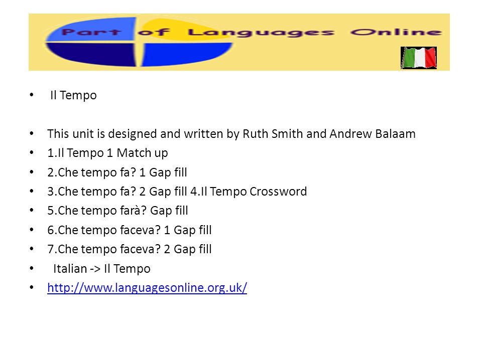 This unit is designed and written by Ruth Smith and Andrew Balaam