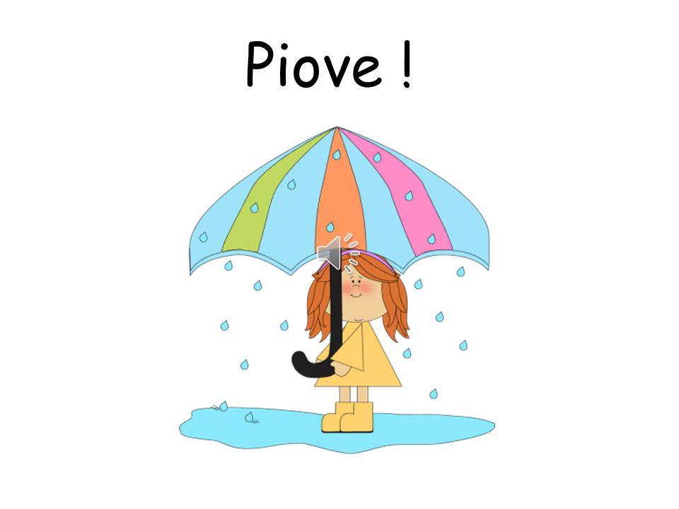 Piove !