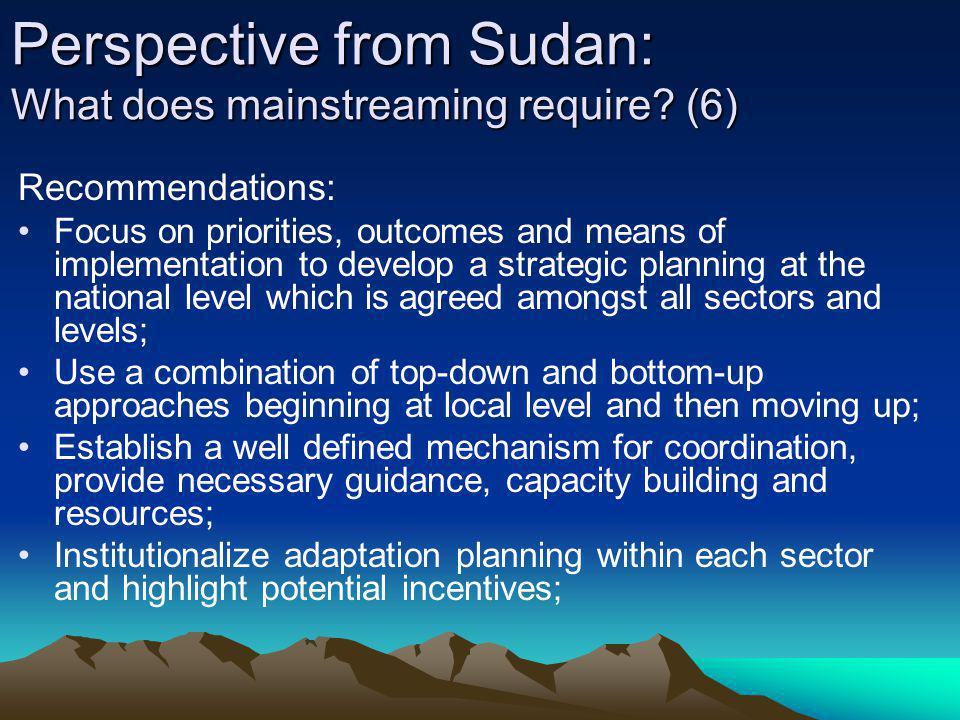 Perspective from Sudan: What does mainstreaming require (6)