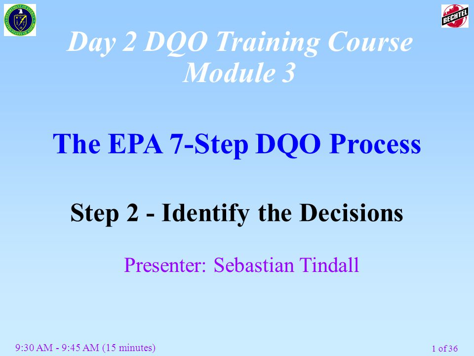 Day 2 DQO Training Course Module 3 The EPA 7-Step DQO Process