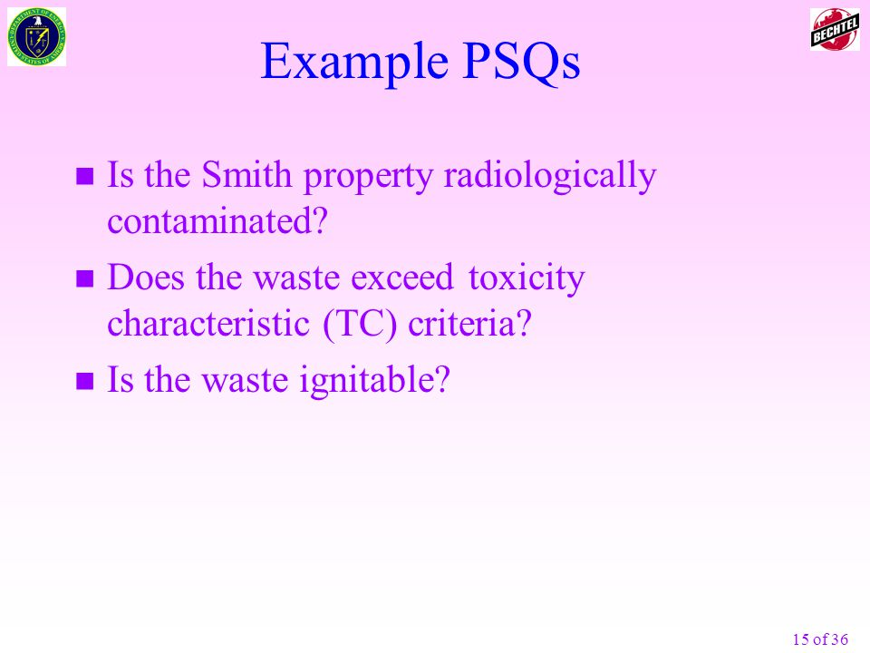 Example PSQs Is the Smith property radiologically contaminated