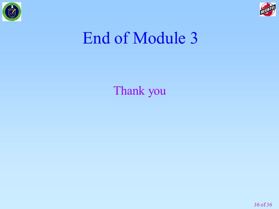 End of Module 3 Thank you
