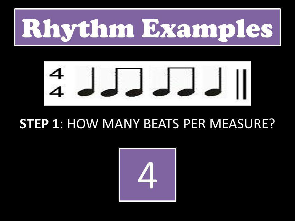 STEP 1: HOW MANY BEATS PER MEASURE
