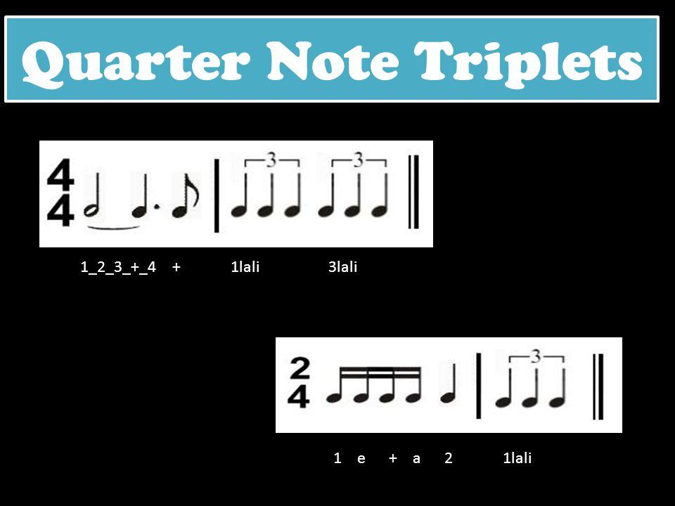 Quarter Note Triplets 1_2_3_+_4 + 1lali 3lali.