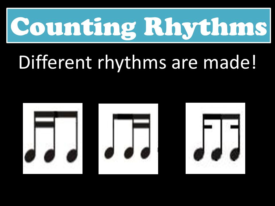 Different rhythms are made!