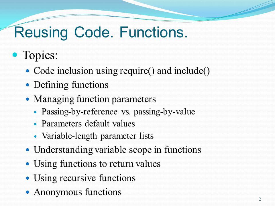Reusing Code. Functions.