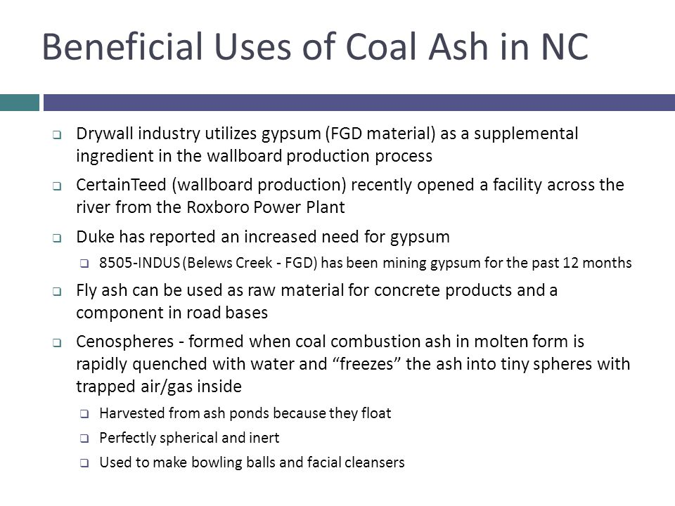 Beneficial Uses of Coal Ash in NC
