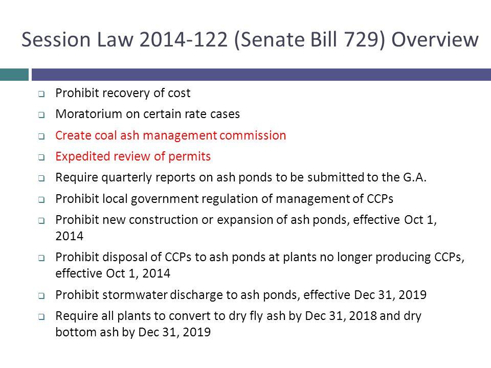 Session Law 2014-122 (Senate Bill 729) Overview